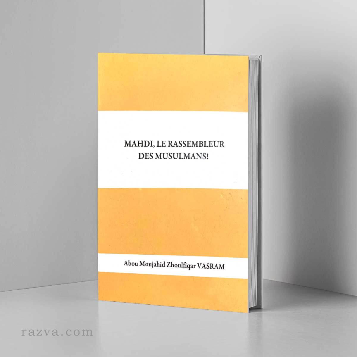 Mahdi le Rassembleur des musulmans | Livre chiite français
