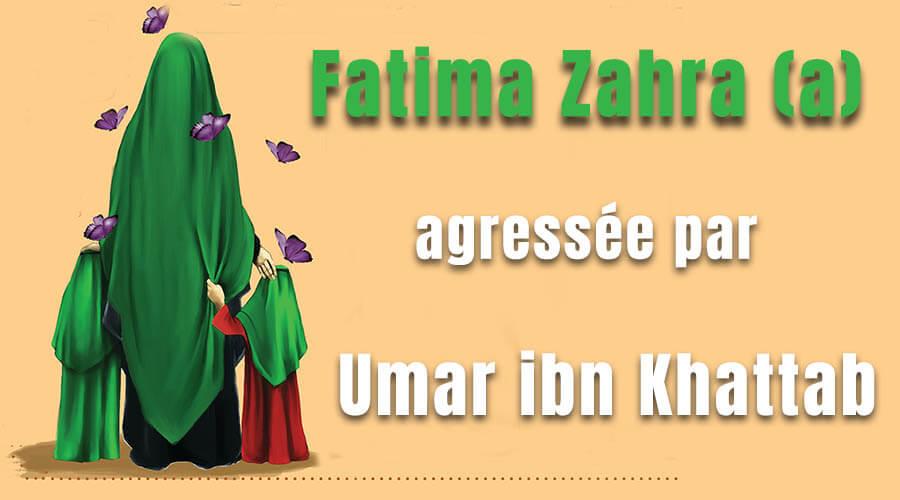 Umar ibn Khattab attaque Fatima Zahra