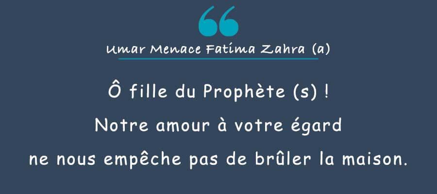 Umar ibn Khattab menace Fatima