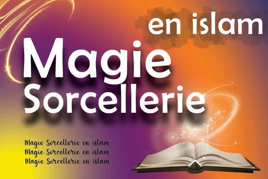 la magie et la sorcellerie en islam